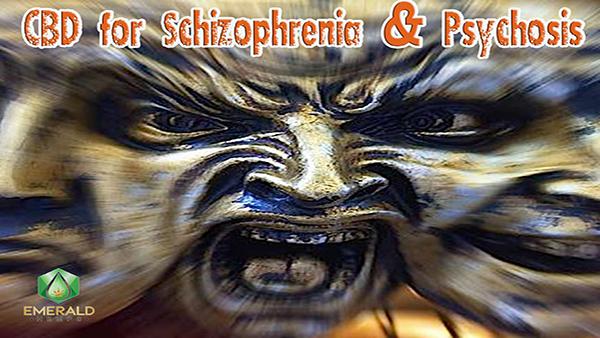 CBD for Schizophrenia and Psychosis